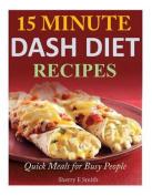 15 Minute Dash Diet Recipes