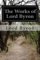 The Works of Lord Byron