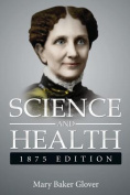 Science and Health,1875 Edition