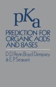 Pka Prediction for Organic Acids and Bases