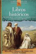 Libros Historicos [Spanish]