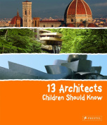 13 Architects Children Should Know