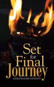 Set for Final Journey