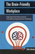 The Brain-Friendly Workplace