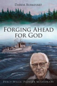 Forging Ahead for God