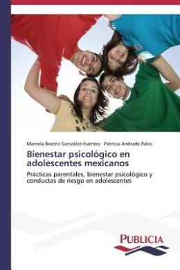 Bienestar Psicologico En Adolescentes Mexicanos