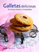 Galletas Deliciosas 50 Recetas Faciles E Irresistibles [Spanish]