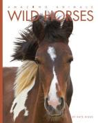 Amazing Animals Wild Horses