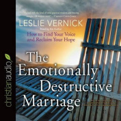 The Emotionally Destructive Marriage [Audio]