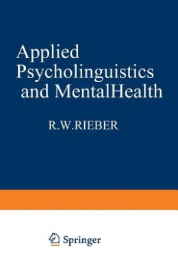 Applied Psycholinguistics and Mental Health (Applied Psycholinguistics and Communication Disorders)