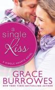 A Single Kiss (Single Hearts)