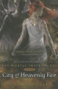 Mortal Instruments City of Heavenly Fire