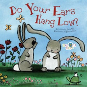 Do Your Ears Hang Low? [Board Book]
