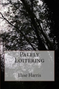 Palely Loitering