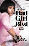 Bad Girl Blvd - Part 3