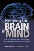 Keeping the Brain in Mind