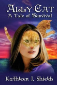Ally Cat, a Tale of Survival