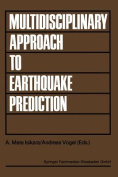 Multidisciplinary Approach to Earthquake Prediction [GER]