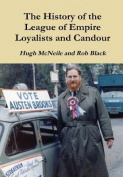 The History of the League of Empire Loyalists and Candour