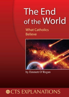 The End of the World: What Catholics Believe