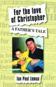 For the Love of Christopher