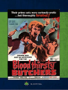 Bloodthirsty Butchers [Region 1]