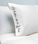 "Pillow Cases - Set of 2 - ""I'd Rather Be in Paris"""