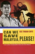 Can We Save Malaysia, Please?
