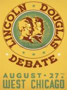 ADVERTISING CHICAGO LINCOLN DOUGLAS DEBATE LINCOLN DOUGLAS DEBATE PRINT CC203