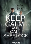 (11.7 X 8.3) Keep Calm Call Sherlock Tv Print Signed (Pre-print Autograph) Benedict Cumberbatch Martin Freeman