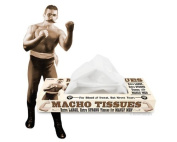 Macho Tissues
