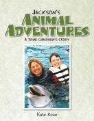 Jackson's Animal Adventures