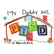 My Daddy Has Ptsd