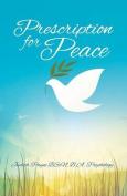 Prescription for Peace