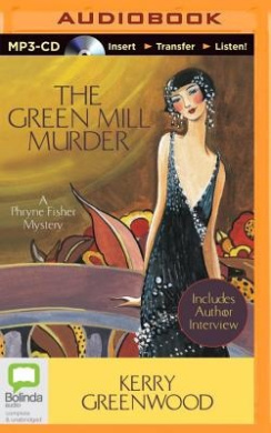 The Green Mill Murder (Phryne Fisher Mysteries (Audio))