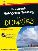 So leicht geht Autogenes Training fur Dummies  [GER]