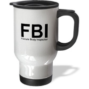 3dRose Fbi Female Body Inspector Travel Mug, 410ml, Stainless Steel