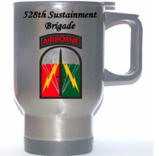 528TH SUSTAINMENT BRIGADE - US Army Stainless Steel Mug