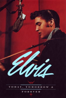Elvis Presley: Today Tomorrow and Forever (4 CD)