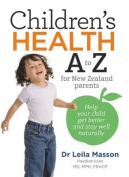 Children's Health A to Z for New Zealand Parents