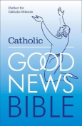 The Catholic Good News Bible (GNB), with illustrations