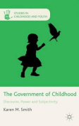 The Government of Childhood