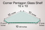 Corner Pentagon Glass Shelf 10 x 10