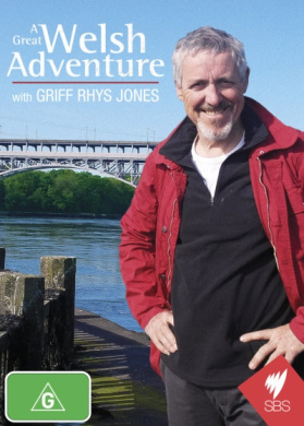 A Great Welsh Adventure with Griff Rhys Jones