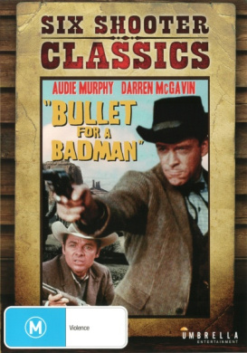 Six Shooter Classics: Bullet for a Badman (1964)