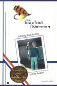The Barefoot Fisherman