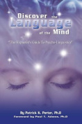 Discover the Language of the Mind