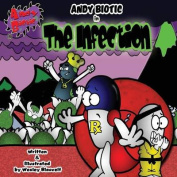 Andy Biotic the Infection