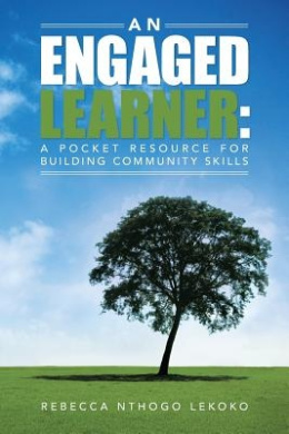 An Engaged Learner: A Pocket Resource for Building Community Skills