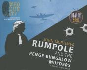Rumpole and the Penge Bungalow Murders [Audio]
